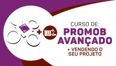 Promob Avançado + Vendendo o Seu Projeto