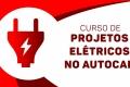 Projeto Elétrico no AUTOCAD - COMPLETO