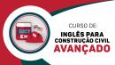 INGLÊS PARA ENGENHEIROS E ARQUITETOS - AVANÇADO