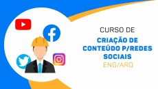 Criação de Conteúdo - Redes Sociais Eng/Arq