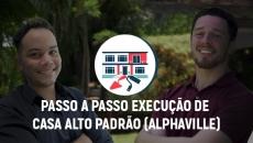 Execução e Venda - Casa Alto Padrão (Alphaville E04)
