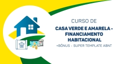 CASA VERDE E AMARELA - FINANCIAMENTO HABITACIONAL +BÔNUS - Super template ABNT