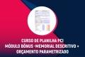 Planilha PCI Módulo Bônus -MEMORIAL DESCRITIVO + ORÇAMENTO PARAMETRIZADO