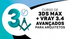 3DS MÁX + VRAY P / ARQUITETURA