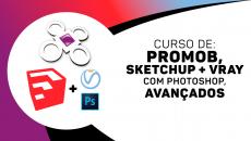 Promob Avançado + Sketchup + V-ray