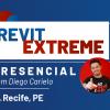REVIT EXTREME - IMERSÃO EM RECIFE
