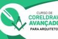CorelDRAW para Arquitetos (Avançado)