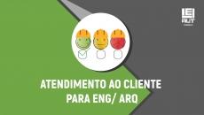 ATENDIMENTO AO CLIENTE PARA ENG/ ARQ