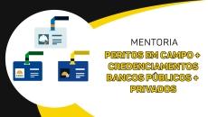 Mentoria Peritos em Campo + Credenciamentos Bancos Públicos + Privados