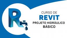 Revit - Projeto Hidráulico (Básico) - 2021