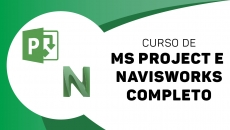 Ms Project Completo + Navisworks Avançado