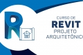 Revit - Projeto Arquitetônico