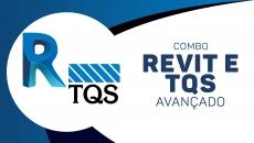 Revit Avançado + TQS Avançado