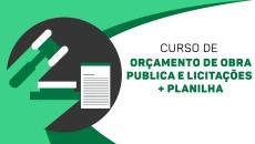 Orçamento de obra publica e licitações + planilha