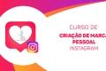 Criação de Marca Pessoal - Instagram