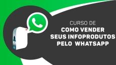 Como vender seu infoproduto pelo Whatsapp