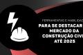 Ferramentas & Habilidades p/se DESTACAR NA CONSTRUÇÃO CIVIL
