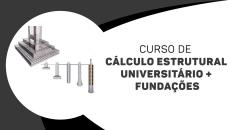 Fundações + Cálculo estrutural universitário