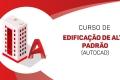 AutoCAD - Edificação de alto padrão