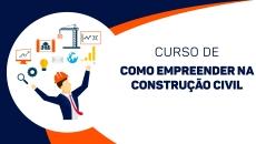 Como empreender na construção civil