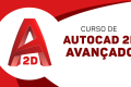 AutoCAD 2D - Completo