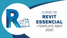 Revit Essencial + TEMPLATE ABNT 2020