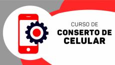 Introdução à Manutenção e ao Conserto de Celular (Gratuito)