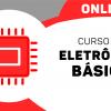 Eletrônica Básica (Semi-Presencial)