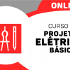 Projetos Elétricos BÁSICO