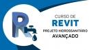 Revit - Projeto Hidrossanitário Avançado