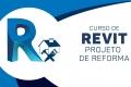 Revit - Projeto de reforma e ampliação