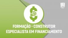 Formação - Construtor Especialista em Financiamento