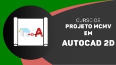 AutoCAD 2D - PROJETO MCMV Básico