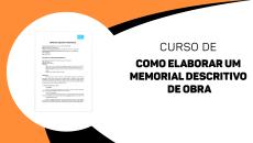 COMO ELABORAR UM MEMORIAL DESCRITIVO DE OBRA