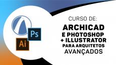 Archicad Avançado + Photoshop para Arquitetos