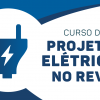 Revit Projeto Elétrico (Avançado)