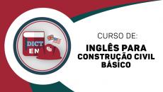 INGLÊS PARA ENGENHEIROS E ARQUITETOS - BÁSICO